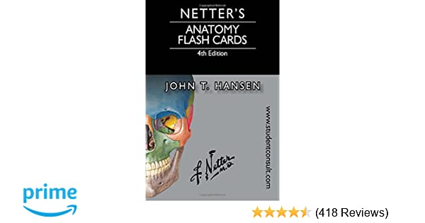 Netters Anatomy Flash Cards With Online Student Consult Access 4e Netter Basic Science 9780323185950 Medicine Health Books Amazon
