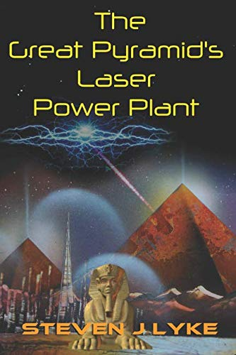 The Great Pyramid's Laser Power Plant
