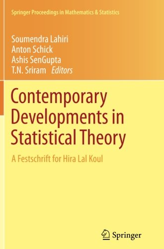 Contemporary Developments in Statistical Theory: A Festschrift for Hira Lal Koul (Springer Proceedings in Mathematics & Statistics) (Theory And Applications Of Long Range Dependence)