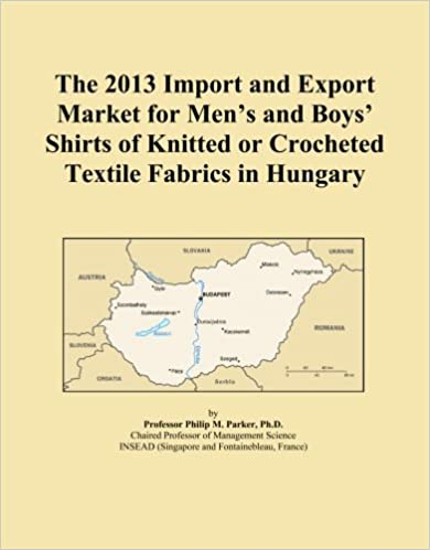 Book The 2013 Import and Export Market for Men's and Boys' Shirts of Knitted or Crocheted Textile Fabrics in Hungary