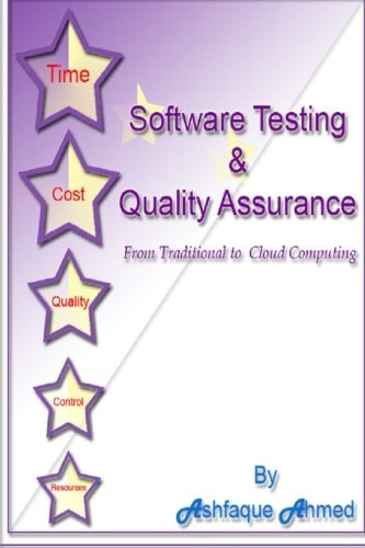 Download Software Testing & Quality Assurance: From Traditional to Cloud Computing: Learn Software testing & quality assurance from the expert with 25 years of experience ebook
