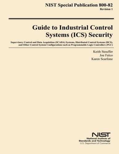 Nist Special Publication 800 82 Revision 1 Guide To Industrial Control Systems Security