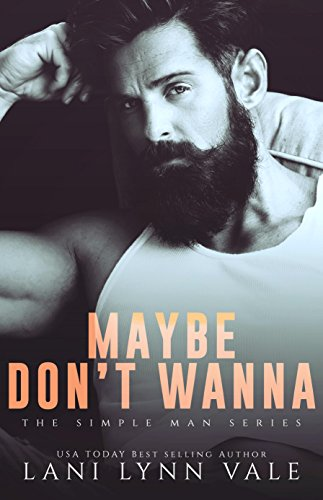 Maybe Don't Wanna (The Simple Man Series Book 2) cover