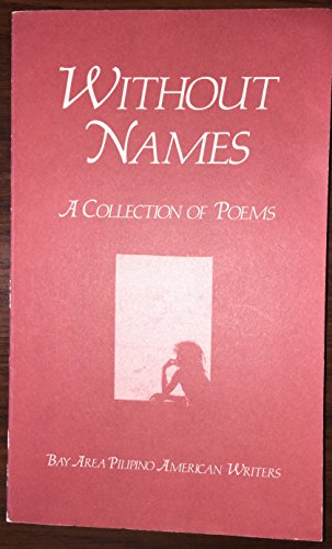 Without Names: A Collection of Poems