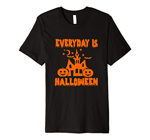 Every Day Is Halloween T Shirt Candy Costume Trick or Treat -