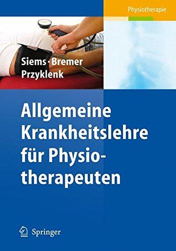 Allgemeine Krankheitslehre für Physiotherapeuten (Physiotherapie Basics)