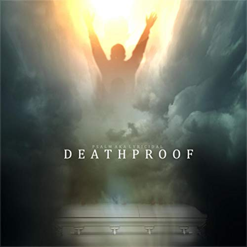 Psalm - Deathproof (2018)