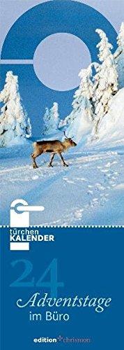 24 Adventstage im Büro: Türchenkalender. (edition chrismon)