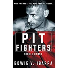 Pit Fighters: Double Cross