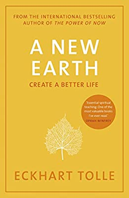 A New Earth: The life-changing follow up to The Power of Now. 'My No.1 guru  will always be Eckhart Tolle' Chris Evans: Tolle,Eckhart: Amazon.com.au:  Books