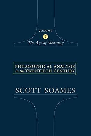 Philosophical Analysis in the Twentieth Century, Volume 2: The Age ...