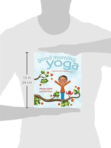 Good Morning Yoga: A Pose-by-Pose Wake Up Story Good Night ...
