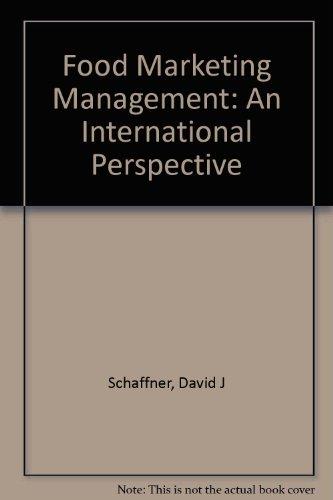 Food Marketing Management: An International Perspective