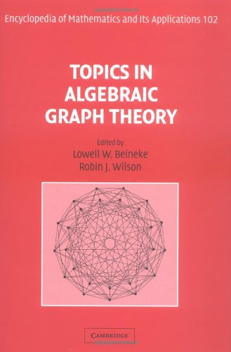 Topics in Algebraic Graph Theory (Encyclopedia of Mathematics and its Applications) (v. 1)