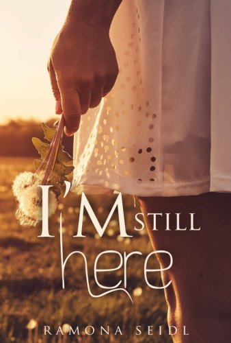 I`m still here (German Edition)