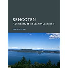 SEN?O?EN: A Dictionary of the Saanich Language