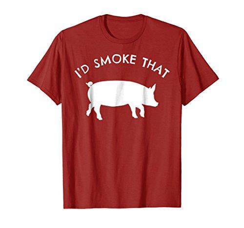 I'd Smoke That Pig T-Shirt Funny Smoking BBQ Grilling Gift