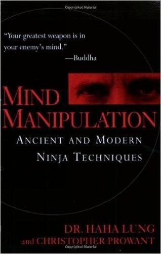 mind-manipulation-ancient-and-modern-ninja-techniques