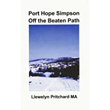 Port Hope Simpson Off the Beaten Path (Port Hope Simpson Mystères t. 8) (French Edition)