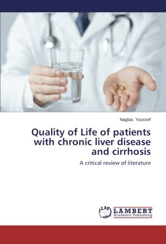 Read Online Quality of Life of patients with chronic liver disease and cirrhosis: A critical review of literature ebook