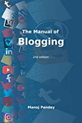 The Manual of Blogging: 2nd edition Paperback