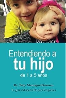Entendiendo a tu hijo (FULL COLOR): de 1 a 5 años (Spanish