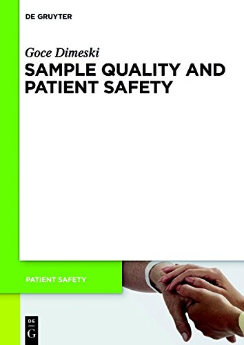Sample Quality and Patient Safety