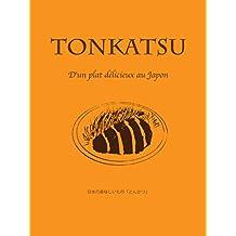 TONKATSU: NIHON NO OISIIMONO TONKATSU (kazuhachimarugo) (Japanese Edition)