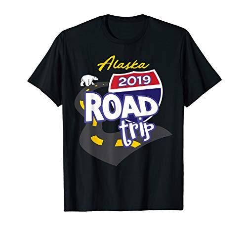 2019 Alaska Road Trip T-Shirt (Best Alaska Road Trip)