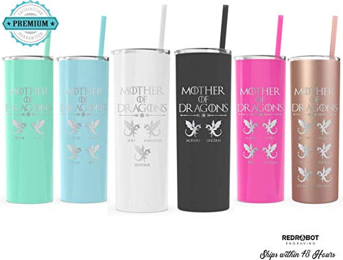 (Mother of Dragons, Laser engraved Skinny 20 oz Tumbler, Mothers day Gift, Perfect Gift for Moms)