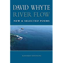 River Flow: New & Selected Poems (Revised) Paperback