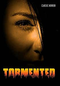 Tormented: Classic Horror