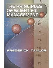 The Principles of Scientific Management, by Frederick Taylor
