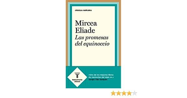 Las promesas del equinoccio eBook: Eliade, Mircea: Amazon.es ...