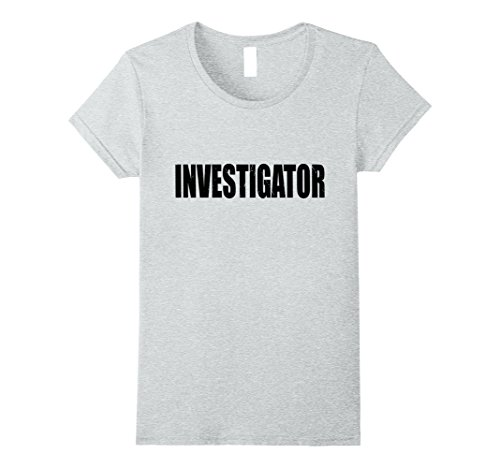 Womens Investigator Halloween Costume Party Cute & Funny T shirt XL Heather (Female Investigator Costume)