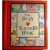 The Busy Teacher's Book, Myra Felton, 0785342095