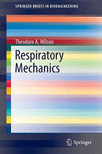 Respiratory Mechanics (SpringerBriefs in Bioengineering)