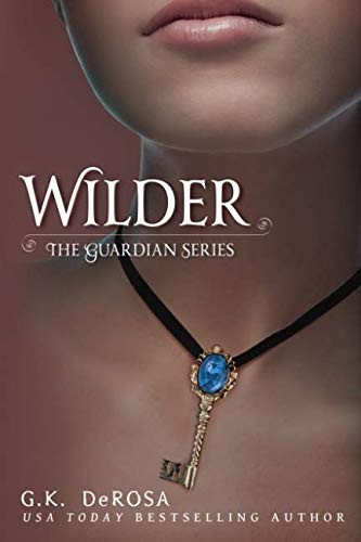 Wilder: The Guardian Series (Volume 1)