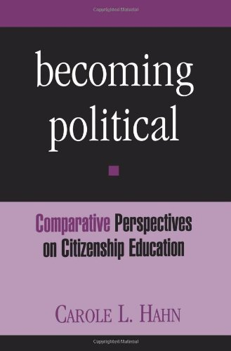 Becoming Political (Suny Series, Theory, Research, & Practice in Social Education)