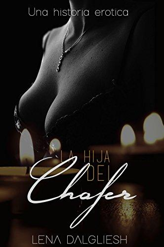 La hija del chófer (Spanish Edition)