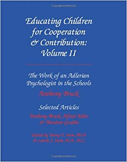 Educating Children for Cooperation and Contribution: Volume II