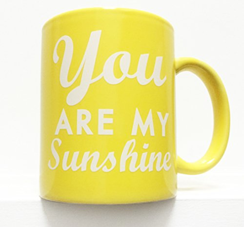 You Are My Sunshine 8 oz coffee mug- YELLOW