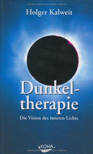 Dunkeltherapie: Die Vision des inneren Lichts
