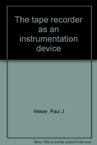 (The tape recorder as an instrumentation device)