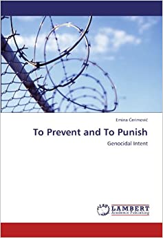 To Prevent and To Punish: Genocidal Intent