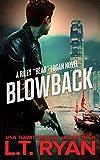 Blowback (Bear Logan Thrillers Book 2)