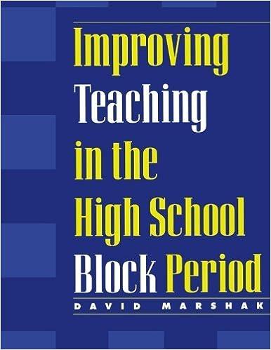 Improving Teaching in the High School Block Period by David Marshak (2000-12-26)