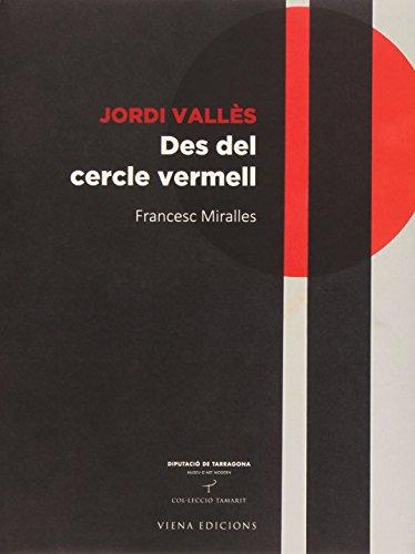 Descargar Libro Jordi Vallés. Des Del Cercle Vermell Francesc Miralles Bofarull