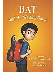 Bat & the Waiting Game