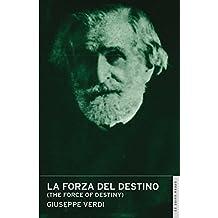 La Forza Del Destino (the Force Of Destiny): English National Opera Guide 23